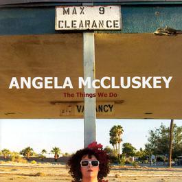 The Things We Do 2004 Angela McCluskey