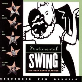 Sentimental Swing: All Star Dance Classics 1993 Various Artists