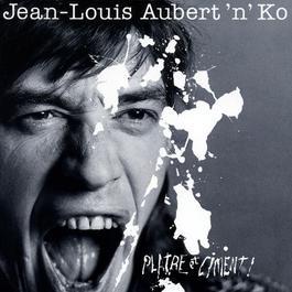 platre et ciment 2003 Jean-Louis Aubert