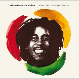 Africa Unite: The Singles Collection 2005 Bob Marley