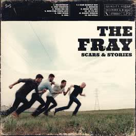 Scars & Stories 2012 The Fray