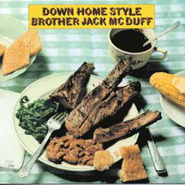 Down Home Style 1997 Jack McDuff