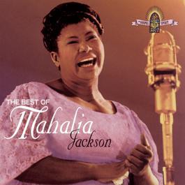 The Best Of Mahalia Jackson 1995 Mahalia Jackson