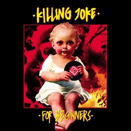 For Beginners 2004 Killing Joke