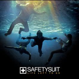 Life Left To Go 2008 Safetysuit
