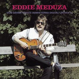 Dom dåraktigaste dumheterna digitalt (Röven 2) 1989 Eddie Meduza