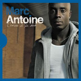 Comme Il Se Doit [Edition Deluxe] 2008 Marc Antoine