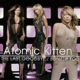 Be With You 2003 Atomic Kitten