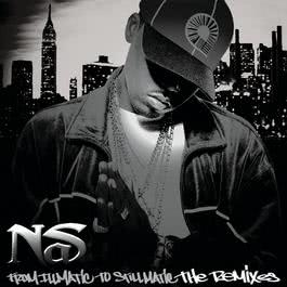 From Illmatic To Stillmatic The Remixes 2002 Nas