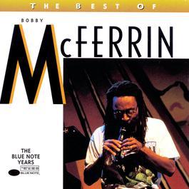 The Best Of Bobby McFerrin 1996 Bobby McFerrin