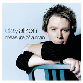 Measure Of A Man 2003 Clay Aiken