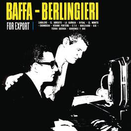 Vinyl Replica: Baffa-Berlingieri - For Export 2007 Baffa-Berlingieri