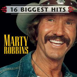 Marty Robbins  - 16 Biggest Hits 1998 Marty Robbins