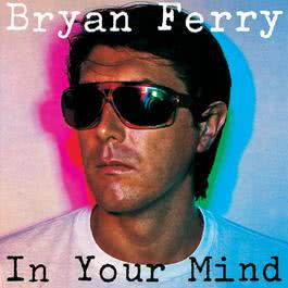 In Your Mind 1999 Bryan Ferry