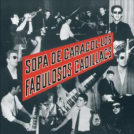 Sopa de Caracol 2010 Los Fabulosos Cadillacs