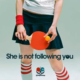 She is not following you 2011 Eluphant
