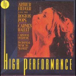 """Carmen Ballet, Carnaval Overture, Incidental Music To """"Hamlet"""" 1999 Arthur Fiedler"""