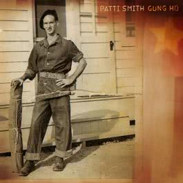 Gung Ho 2000 Patti Smith