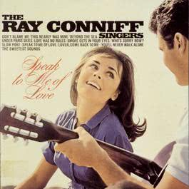 Speak To Me Of Love 1994 Ray Conniff Singers