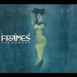 The Dancer 2006 The Frames