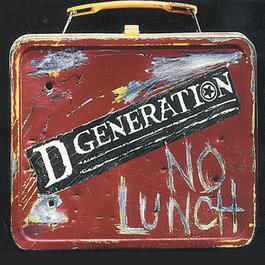 No Lunch 1996 D Generation