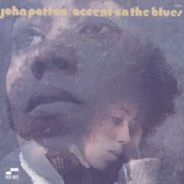 Accent On The Blues 1997 John Patton (Big)