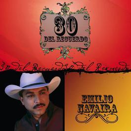 30 Del Recuerdo 2008 Emilio Navaira
