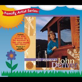 All Aboard! 1997 John Denver