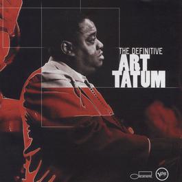 The Definitive Art Tatum 2002 Art Tatum