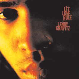 Let Love Rule 1989 Lenny Kravitz
