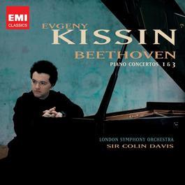 Beethoven: Piano Concertos 1 & 3 2009 Evgeny Kissin