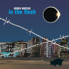 In the Flesh - Live 2000 Roger Waters