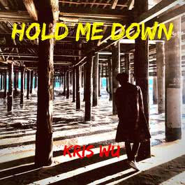 Hold Me Down 2018 吳亦凡