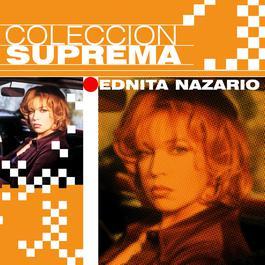 Coleccion Suprema 2007 Ednita Nazario