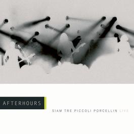 Siam Tre Piccoli Porcellin - Live 2001 Afterhours