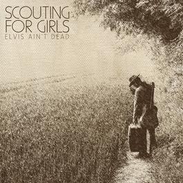 Elvis Ain't Dead 2008 Scouting for Girls