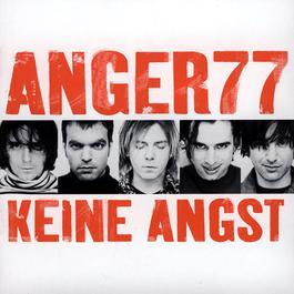 Keine Angst 2000 Anger 77