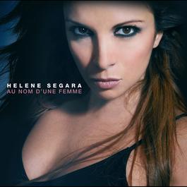 Au Nom D'Une Femme 2007 Helene Segara