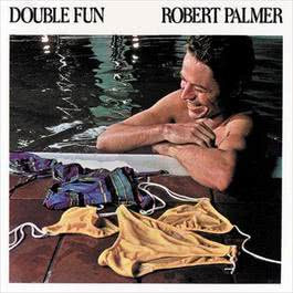 Double Fun 1978 Robert Palmer