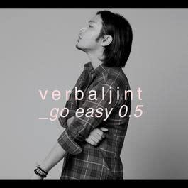 go easy 0.5 2010 Verbal Jint