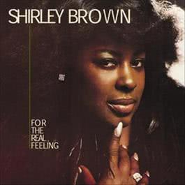 For The Real Feeling 2008 Shirley Brown