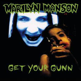 Get Your Gunn 1994 Marilyn Manson