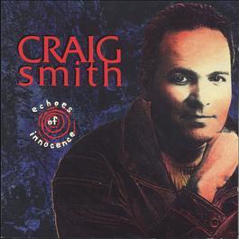 Echoes Of Innocence 2006 Craig Smith