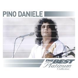 Pino Daniele: The Best Of Platinum 2007 Pino Daniele