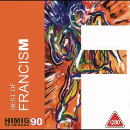 Best Of Francis M 2002 FrancisM
