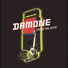 From The Attic 2003 Damone