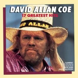 David Allan Coe 17 Greatest Hits 1987 David Allan Coe