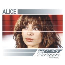 Alice: The Best Of Platinum 2007 Alice(歐美)