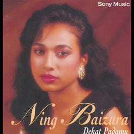 Dekat Padamu 1993 Ning Baizura
