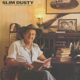Stories I Wanted To Tell 1986 Slim Dusty